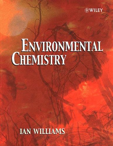 Ian Williams - Environmental Chemistry - A Modular Approach.