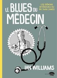 Ian Williams - Le blues du médecin.