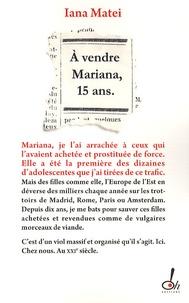 Iana Matei - A vendre : Mariana, 15 ans.