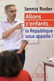 Iannis Roder - Allons z'enfants... - La République vous appelle !.