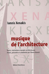 Iannis Xenakis - Musique de l'architecture.