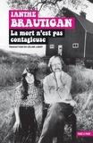 Ianthe Brautigan - La mort n'est pas contagieuse - (Mémoires d'une fille de).