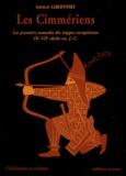 Iaroslav Lebedynsky - Les Cimmériens - Les premiers nomades des steppes européennes IXe-VIIe siècles av. J.C..