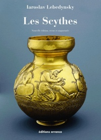 Iaroslav Lebedynsky - Les Scythes.
