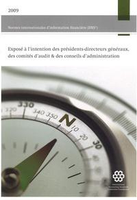 IASCF - Normes internationales d'information financière (IFRS) - Exposé à l'intention des présidents-directeurs généraux, des  comités d'audit & des conseils d'administration.