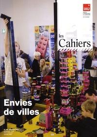 Jean-Pierre Palisse - Les Cahiers de l'IAU Ile-de-France N° 149, Décembre 200 : Envies de villes.