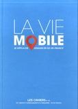 Sophie Mariotte - Les Cahiers de l'IAU Ile-de-France N°175 : La vie mobile, cahiers de l'iau, n  175.