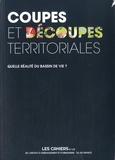 Valérie Mancret-Taylor - Les Cahiers de l'IAURIF N° 172 : Coupes et découpes territoriales - Quelle réalité du bassin de vie ?.