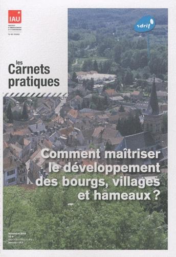 IAURIF - Comment maîtriser le développement des bourgs, villages et hameaux ?.