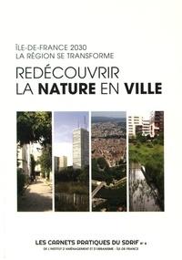 IAURIF - Redécouvrir la nature en ville - Ile-de-France 2030 : la région se transforme.