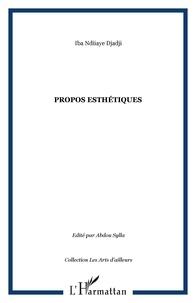 Iba Ndiaye Djadji - Propos esthétiques.