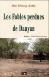 Ibe Niang Ardo - Les fables perdues de Daayan.