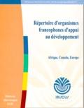 Ibiscus - REPERTOIRE D'ORGANISMES FRANCOPHONES D'APPUI AU DEVELOPPEMENT. - Afrique, Canada, Europe.