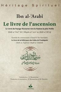 Ibn Al-'arabi - Le livre de l'ascension - Le livre du voyage nocturne vers la station la plus noble.