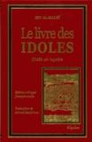Ibn Al-Kalbi - Le livre des idoles - Kitâb al-'açnâm.