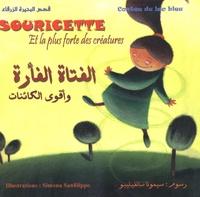 Ibn Al-Muqaffa et Simona Sanfilippo - Souricette et la plus forte des créatures - Edition bilingue français-arabe.