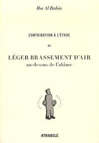 Ibn al Rabin - Contribution à l'étude du léger brassement d'air au-dessus de l'abîme.