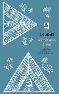 Ibn 'Arabi - La profession de foi.