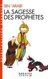 Ibn 'Arabi - La sagesse des prophètes.