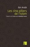 Ibn Arabî - Les Cinq piliers de l'islam.