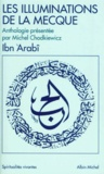 Ibn 'Arabî - Les Illuminations de la Mecque.