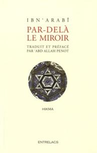 Ibn 'Arabi - Par-delà le miroir.