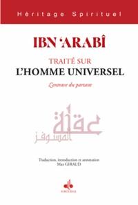 Ibn 'Arabi - Traité sur l'Homme universel - L'entrave du partant.