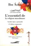 Ibn Ashir - L'essentiel de la religion musulmane - Tawhid, fiqh et spiritualité.