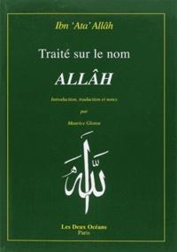 Ibn Ata Allah - Traité sur le nom Allâh.