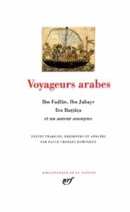Ibn Battuta et  Ibn Fadlan - Voyageurs arabes - Documents sur la Chine et sur l'Inde, récits de voyage, relations de voyage, voyages et périples.
