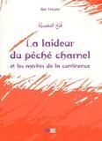 Ibn Hazm - La laideur du péché charnel et les mérites de la continence.