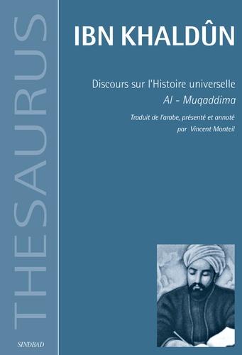 Discours sur l'Histoire universelle. Al-Muqaddima