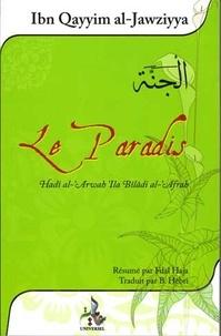 Ibn Qayym El Jawzyya et Fdal Haja - Le Paradis - Hadi El Arwah ila biladi El Af'rah.
