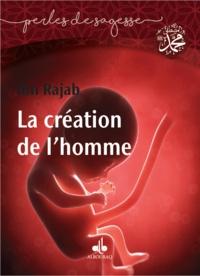Ibn Rajab - La création de l'Homme.