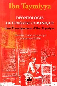 Ibn Taymiyya - Déontologie de l'exégèse coranique dans l'enseignement d'Ibn Taymiyya.