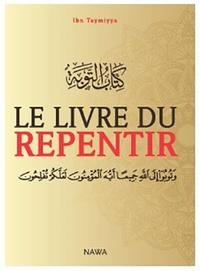 Ibn Taymiyya - Le livre du repentir.