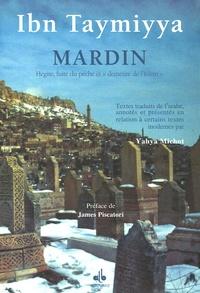 "Ibn Taymiyya - Mardin - Hégire, fuite du péché et ""demeure de l'Islam""."
