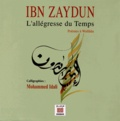 Ibn Zaydun - L'allégresse du temps - Poèmes à Wallâda.