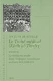 Ibn Zuhr de Séville - Le Traité médical (Kitâb al-Taysîr) - Précédé de La médecine arabe dans l'Espagne musulmane.