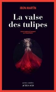 Ibon Martin - La valse des tulipes.