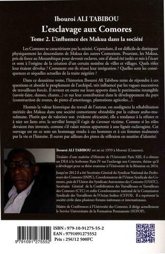 L'esclavage aux Comores. Tome 2, L'influence des Makua dans la société