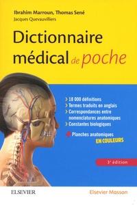 Ibrahim Marroun et Thomas Sené - Dictionnaire médical de poche.