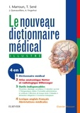 Ibrahim Marroun et Thomas Sené - Le nouveau dictionnaire médical.