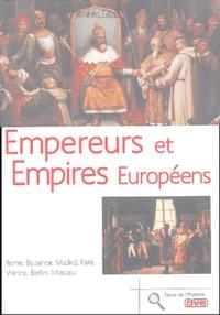 Ibrahim Tabet - Empereurs et empires européens.
