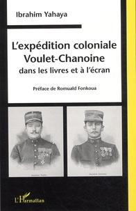 Ibrahim Yahaya - L'expédition coloniale Voulet-Chanoine dans les livres et à l'écran.