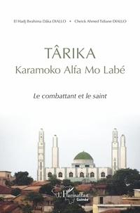 Accentsonline.fr Târika Karamoko Alfa Mo Labé - Le combattant et le saint Image