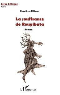 Téléchargement gratuit de livres électroniques pdf pour Android La souffrance de Rouyibata