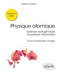 Histoiresdenlire.be Systèmes hydrogénoïdes & systèmes héliumoïdes - Cours et exercices corrigés Image