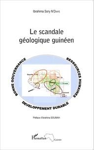 Ibrahima Sory N'Diaye - Le scandale géologique guinéen.