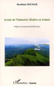 Ibrahima Soumah - Avenir de l'industrie minière en Guinée.